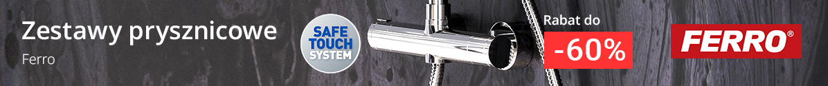 Zobacz Zestawy prysznicowe Ferro do -60%